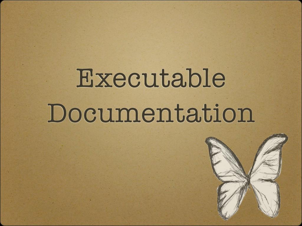 Executable Documentation