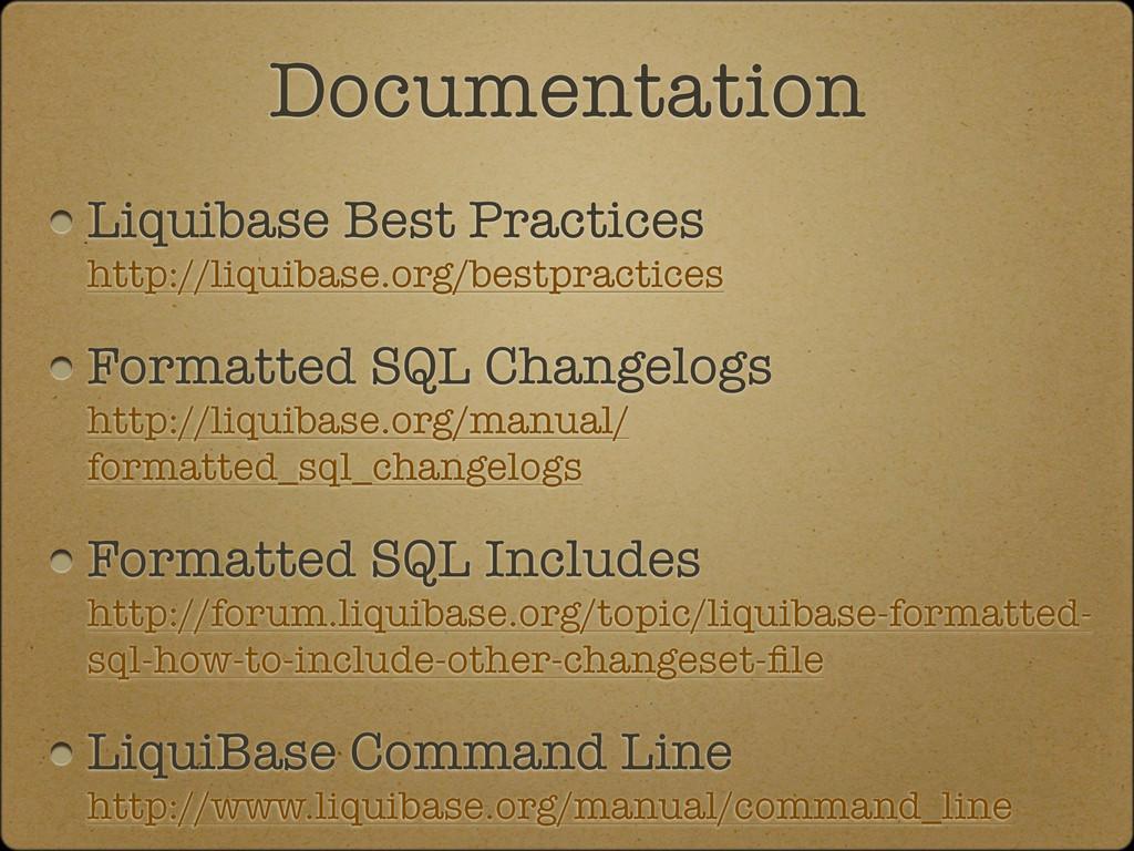 Liquibase Best Practices http://liquibase.org/b...