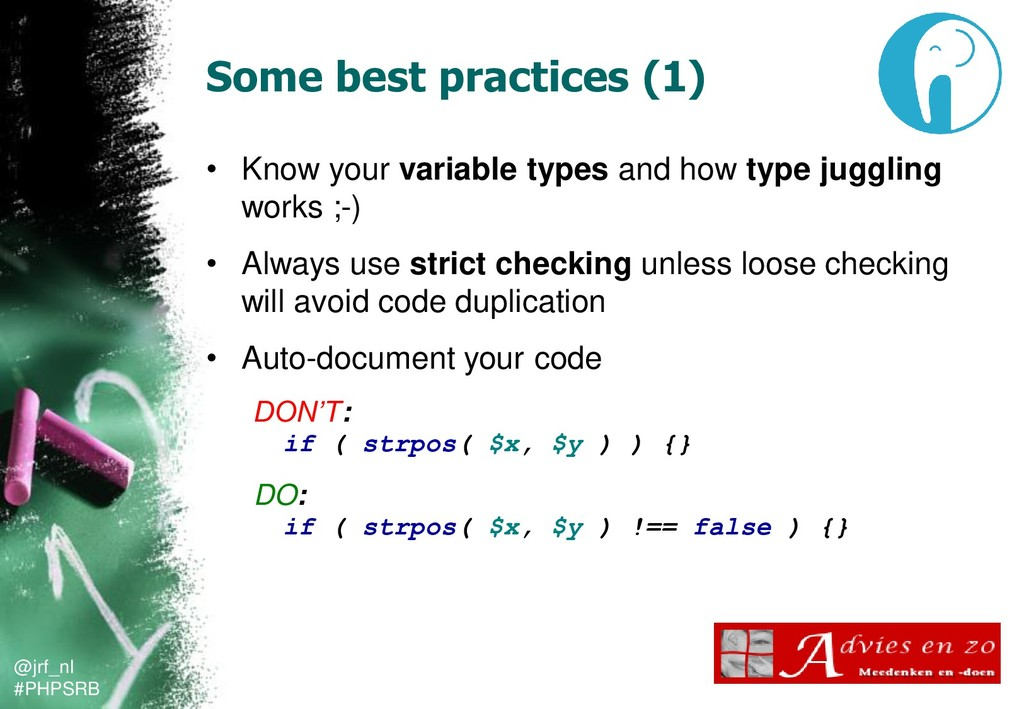 @jrf_nl #PHPSRB Some best practices (1) • Know ...