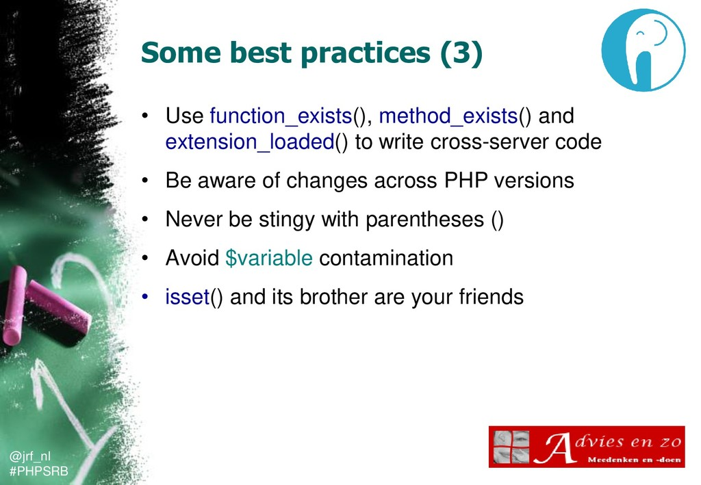 @jrf_nl #PHPSRB Some best practices (3) • Use f...