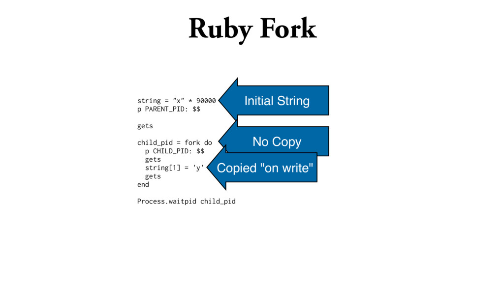 """Ruby Fork string = """"x"""" * 90000 p PARENT_PID: $$..."""