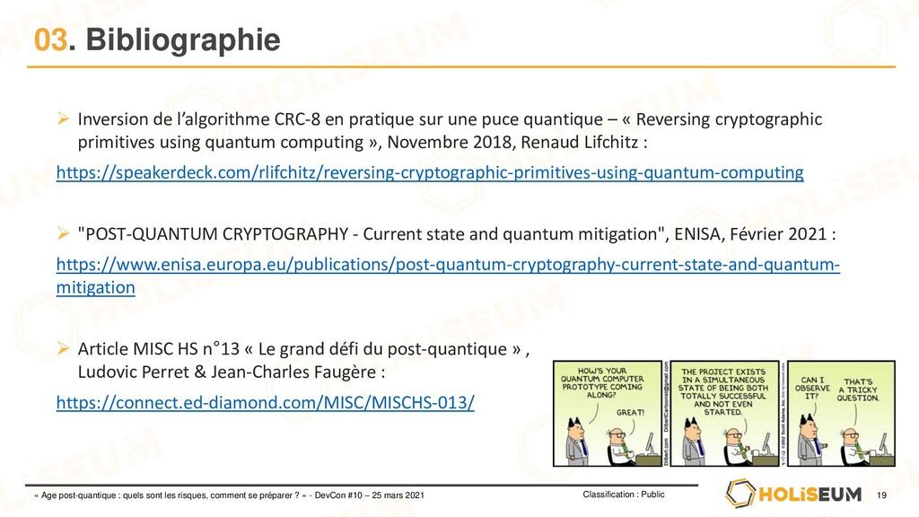 19 Classification : Public « Age post-quantique...