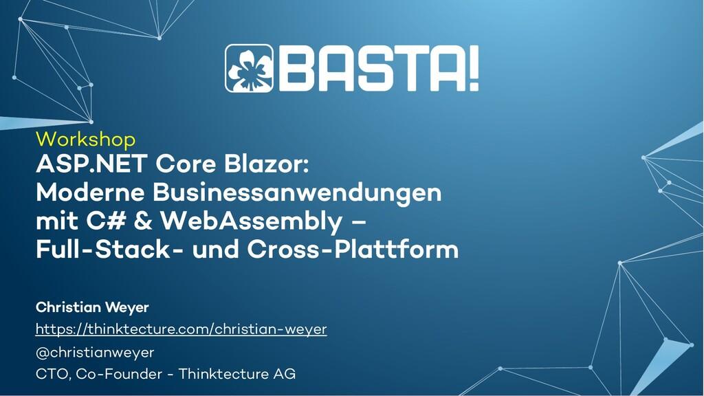 Workshop ASP.NET Core Blazor: Moderne Businessa...