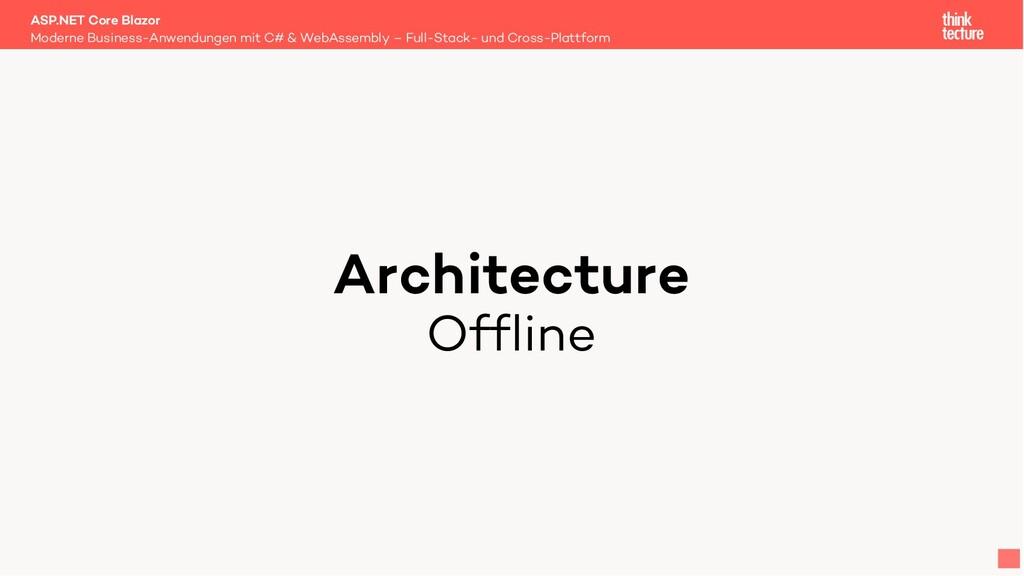 Architecture Offline Moderne Business-Anwendung...