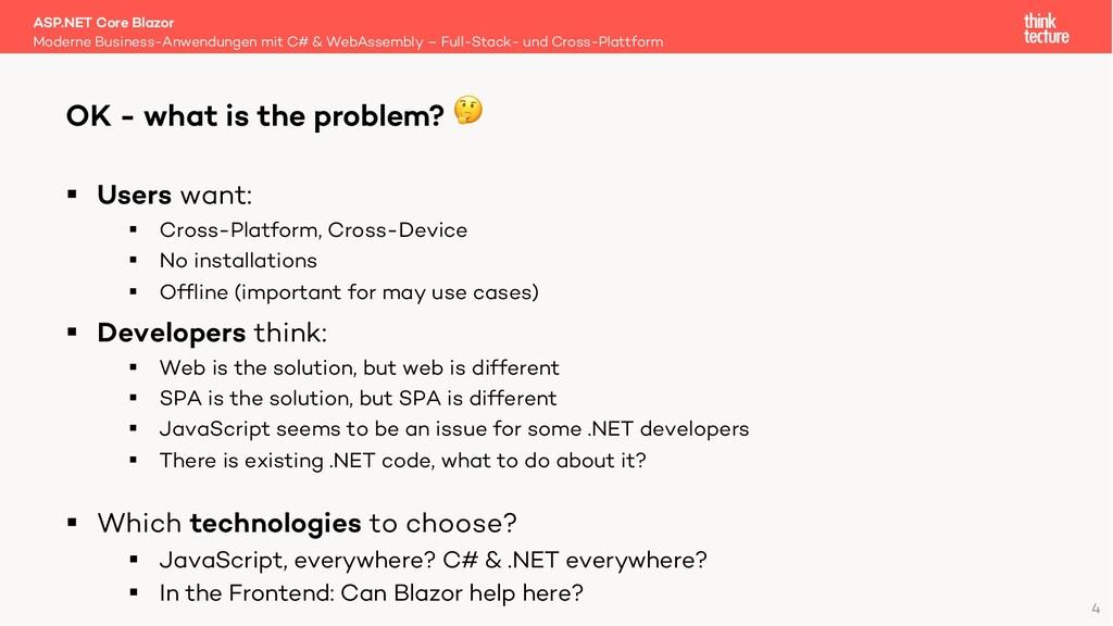 4 § Users want: § Cross-Platform, Cross-Device ...