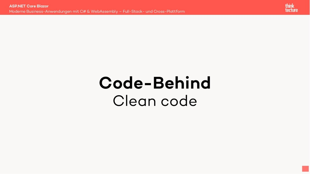 Code-Behind Clean code Moderne Business-Anwendu...
