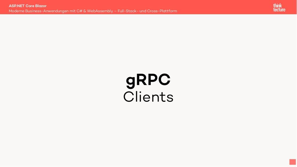 gRPC Clients Moderne Business-Anwendungen mit C...