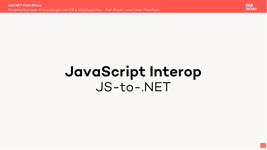 JavaScript Interop JS-to-.NET Moderne Business-...