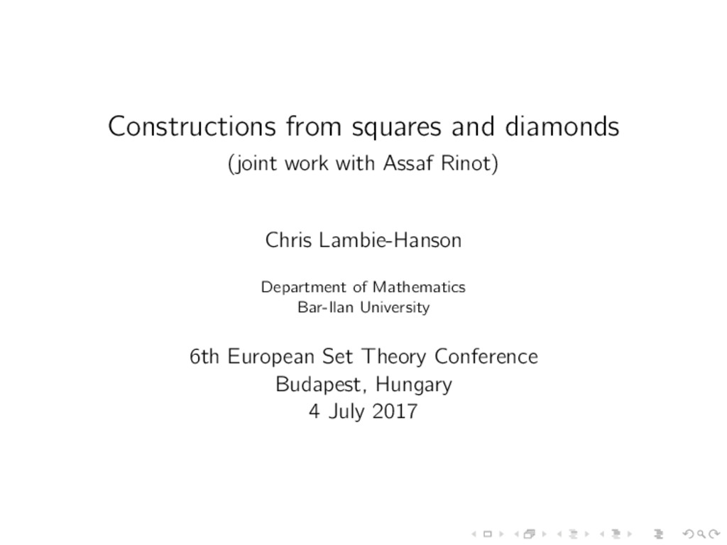 Constructions from squares and diamonds (joint ...