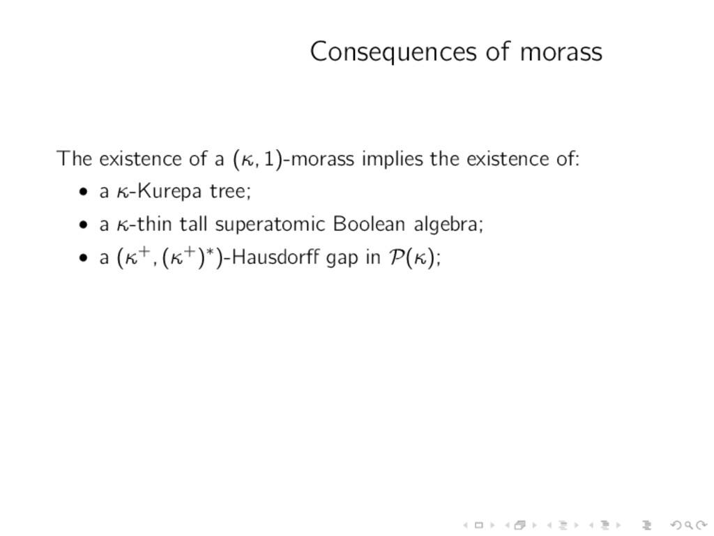 Consequences of morass The existence of a (κ, 1...