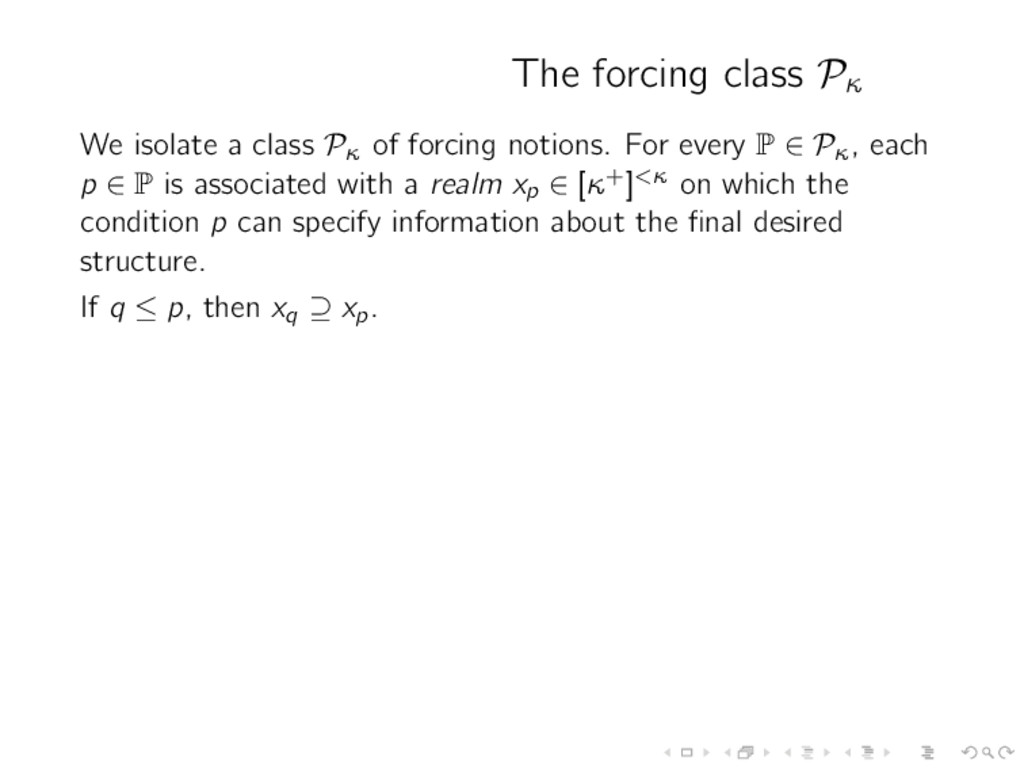 The forcing class Pκ We isolate a class Pκ of f...