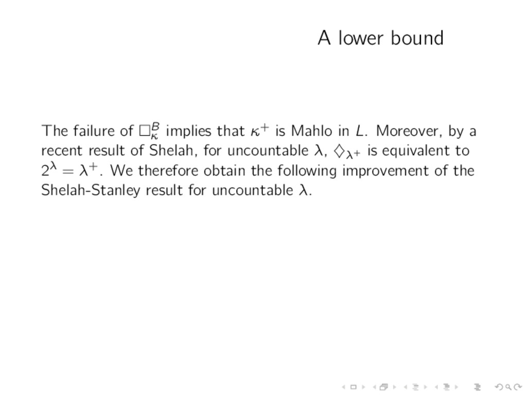 A lower bound The failure of B κ implies that κ...