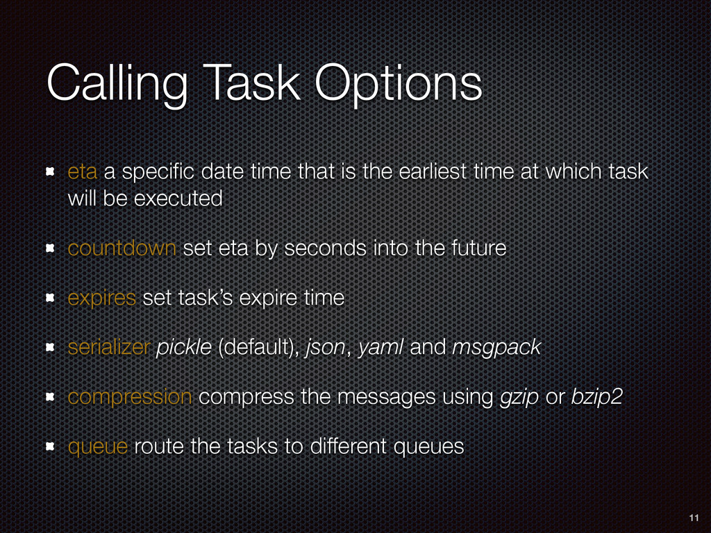 Calling Task Options eta a specific date time th...