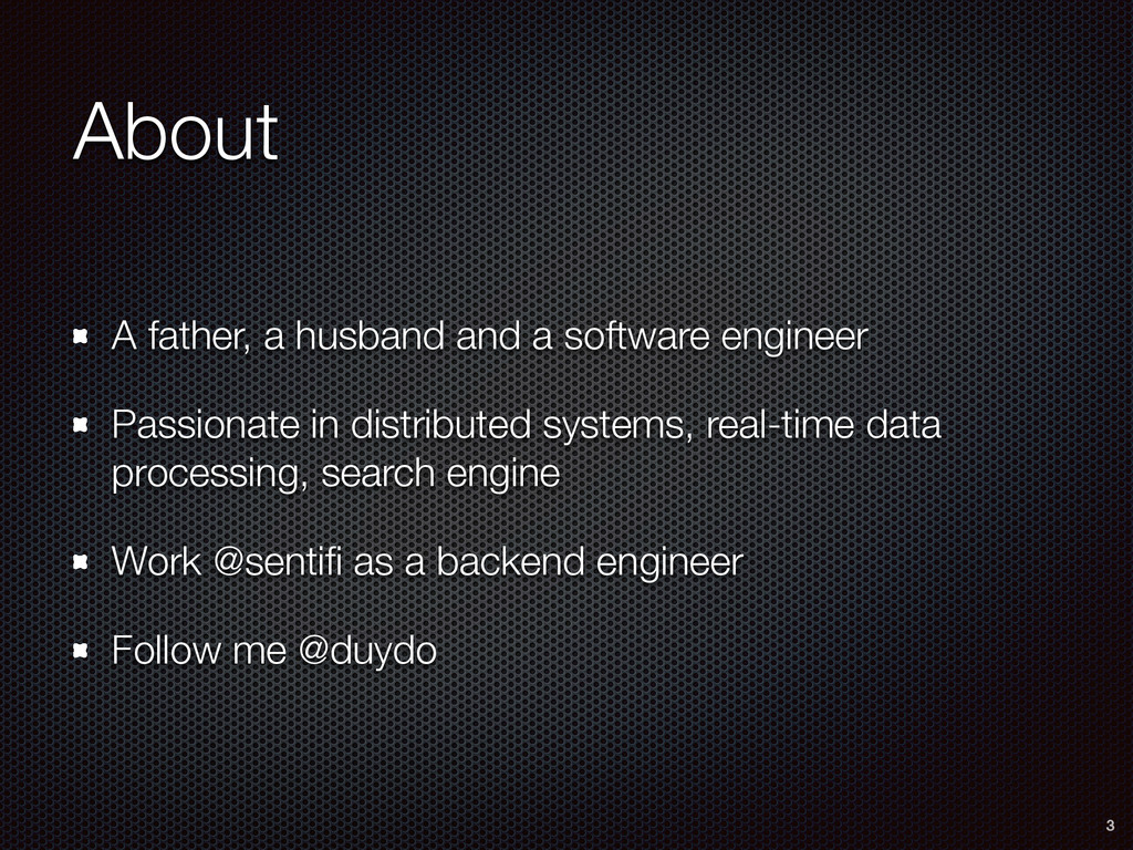 About A father, a husband and a software engine...