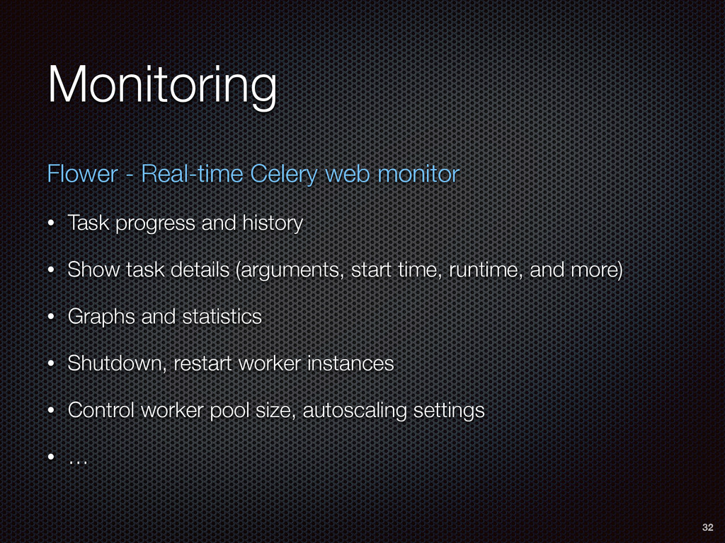 Monitoring Flower - Real-time Celery web monito...