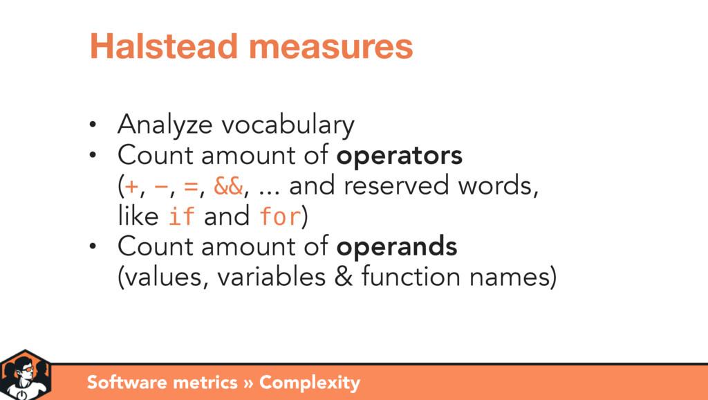 • Analyze vocabulary • Count amount of operator...