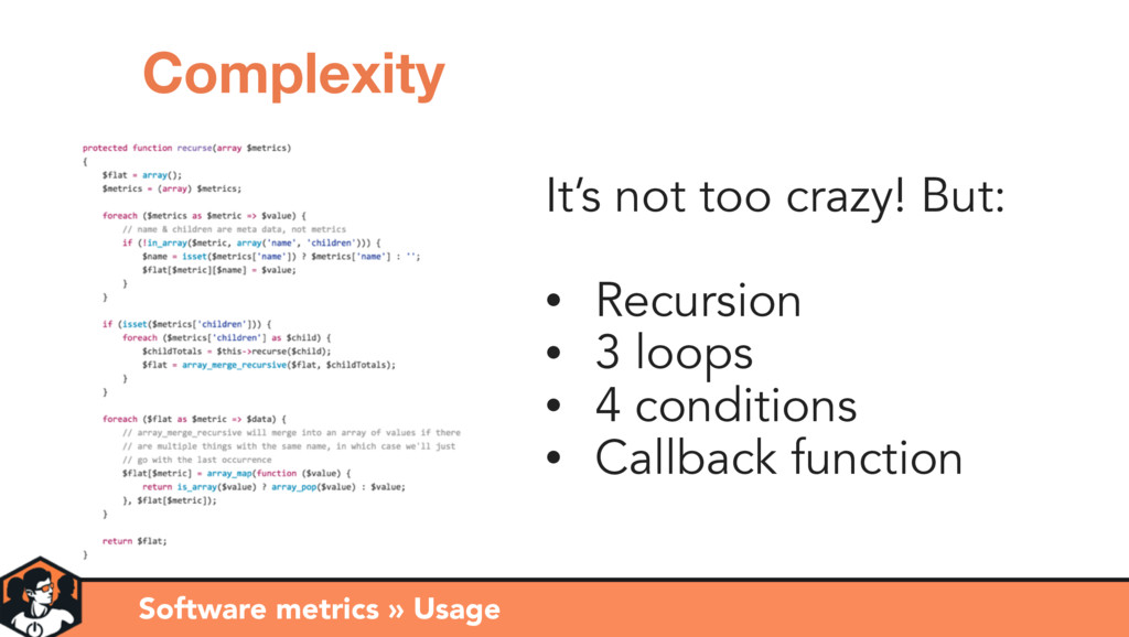 It's not too crazy! But: • Recursion • 3 loops ...