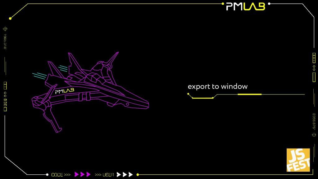 export to window
