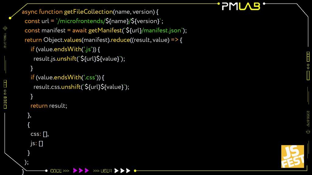 async function getFileCollection(name, version)...