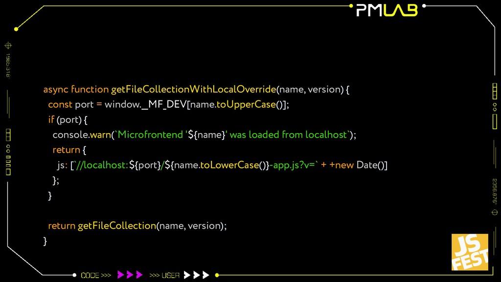 async function getFileCollectionWithLocalOverri...