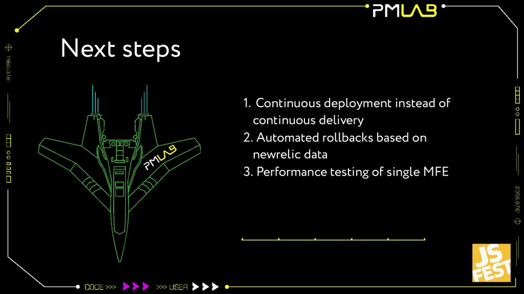 Next steps 1. Continuous deployment instead of ...