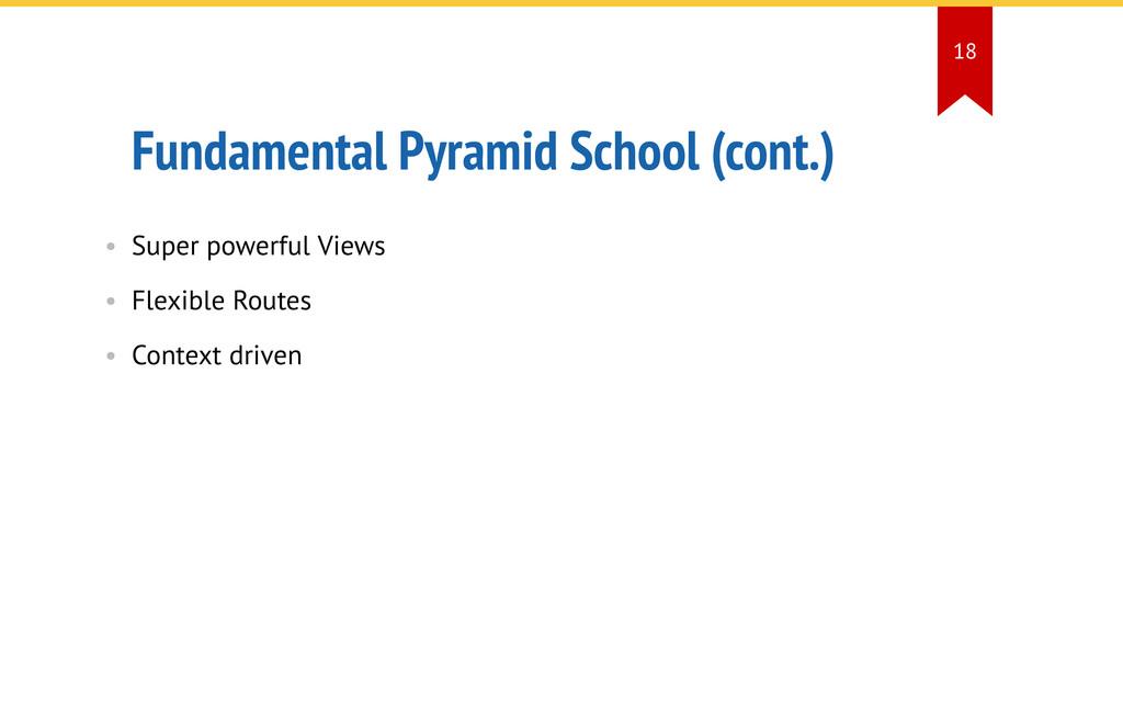 Fundamental Pyramid School (cont.) • Super powe...