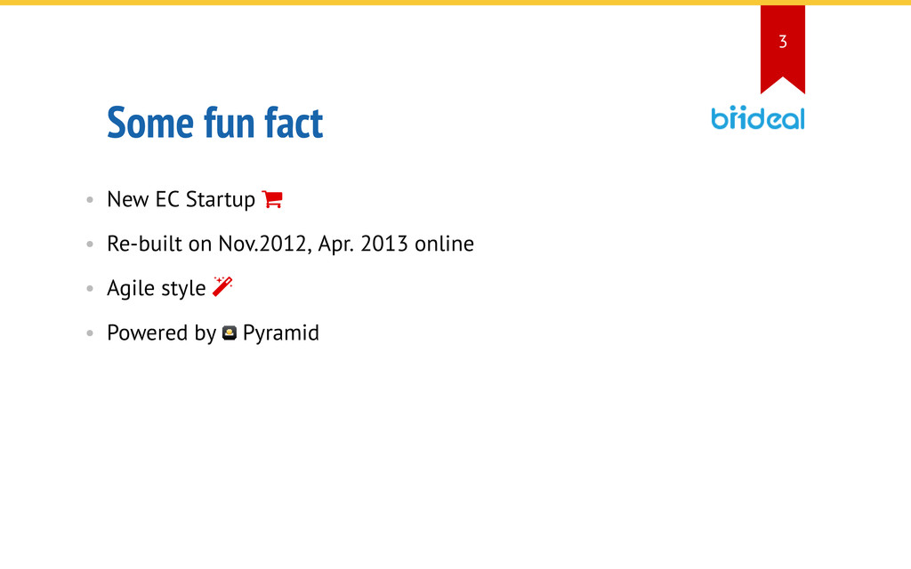 Some fun fact • New EC Startup  • Re-built on ...