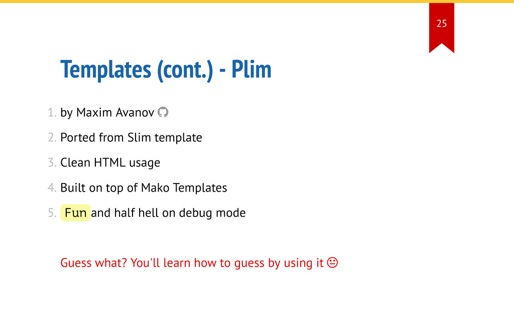 Templates (cont.) - Plim 1. by Maxim Avanov  2...