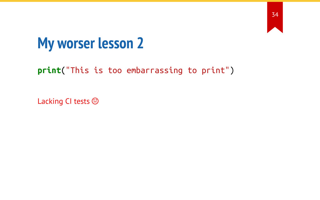 """My worser lesson 2 print(""""This is too embarrass..."""