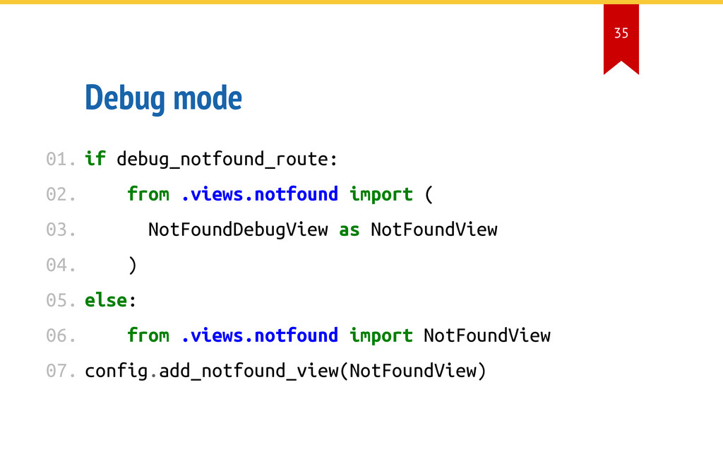 Debug mode if debug_notfound_route: from .views...