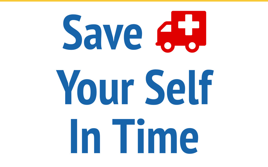 Save  Your Self In Time