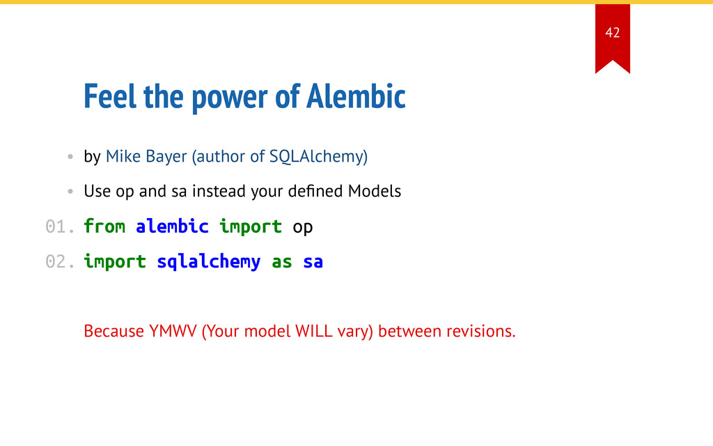 Feel the power of Alembic • by Mike Bayer (auth...