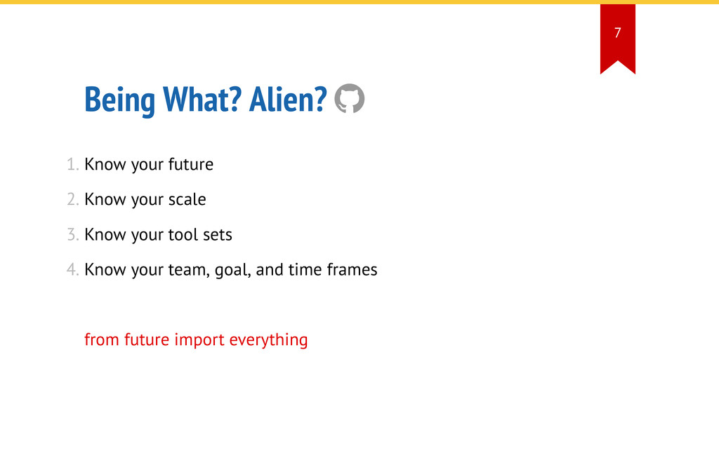 Being What? Alien?  1. Know your future 2. Kno...