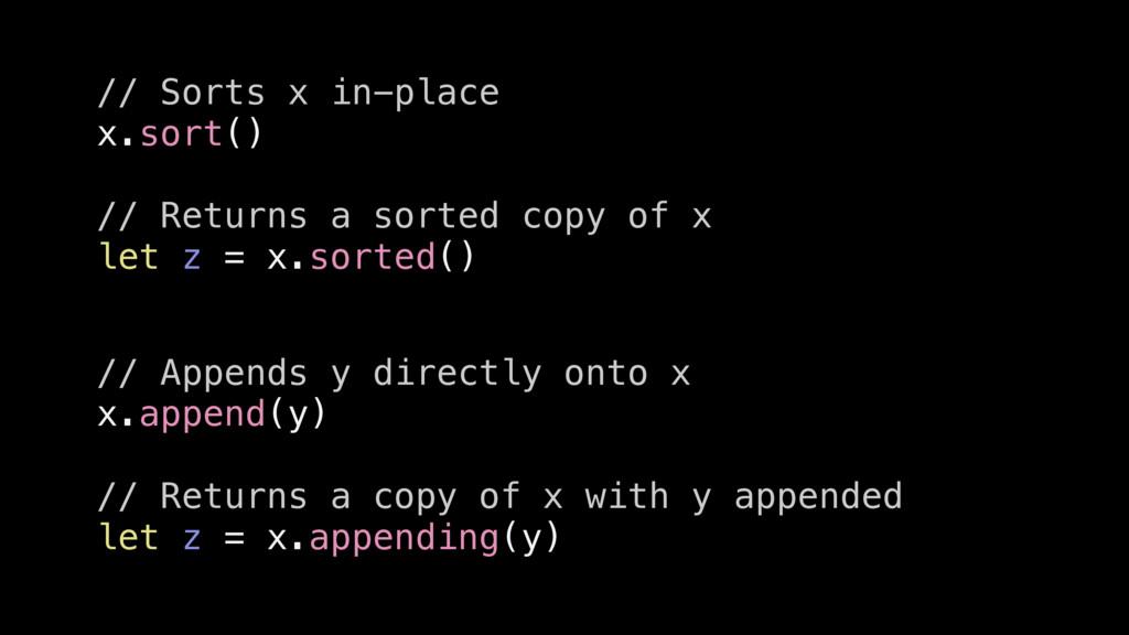 // Sorts x in-place x.sort() // Returns a sorte...