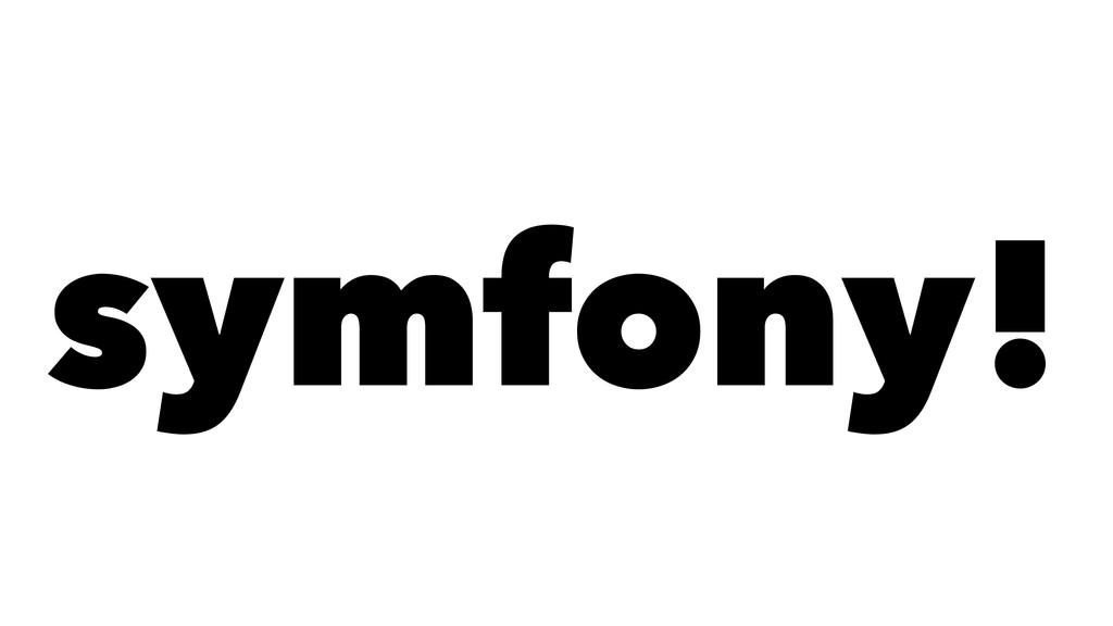symfony!