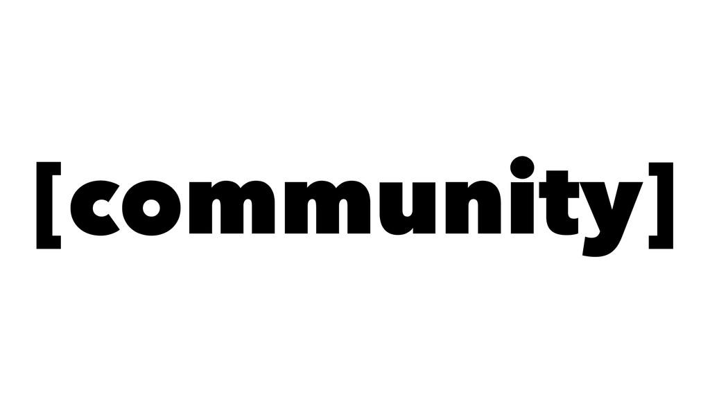 [community]