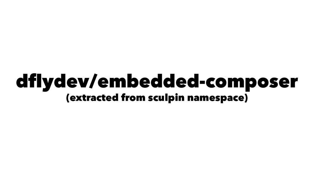 dflydev/embedded-composer (extracted from sculp...