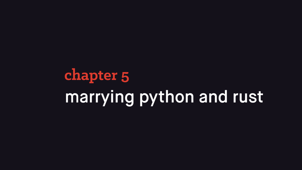 marrying python and rust chapter 5