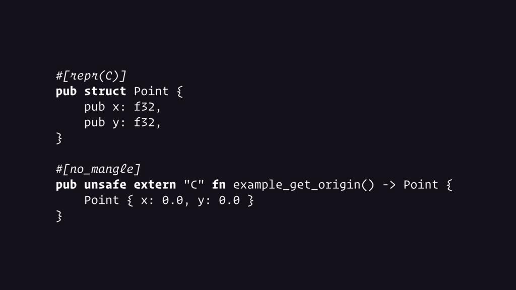 #[repr(C)] pub struct Point { pub x: f32, pub y...