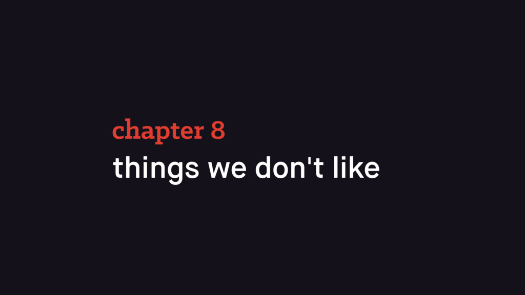 things we don't like chapter 8