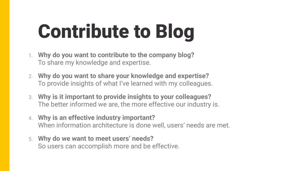 Contribute to Blog 1. Why do you want to contri...