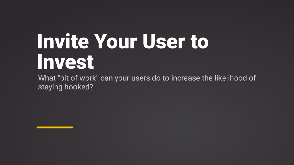 """Invite Your User to Invest What """"bit of work"""" c..."""
