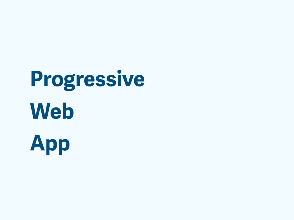 Progressive App Web