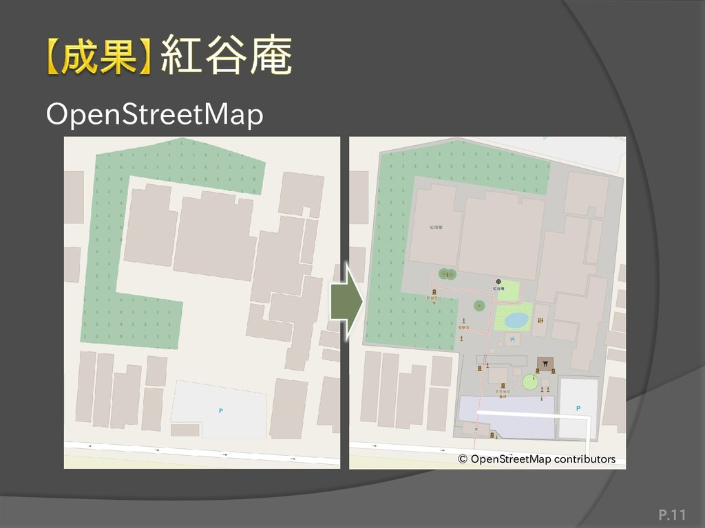 OpenStreetMap P.11 © OpenStreetMap contributors