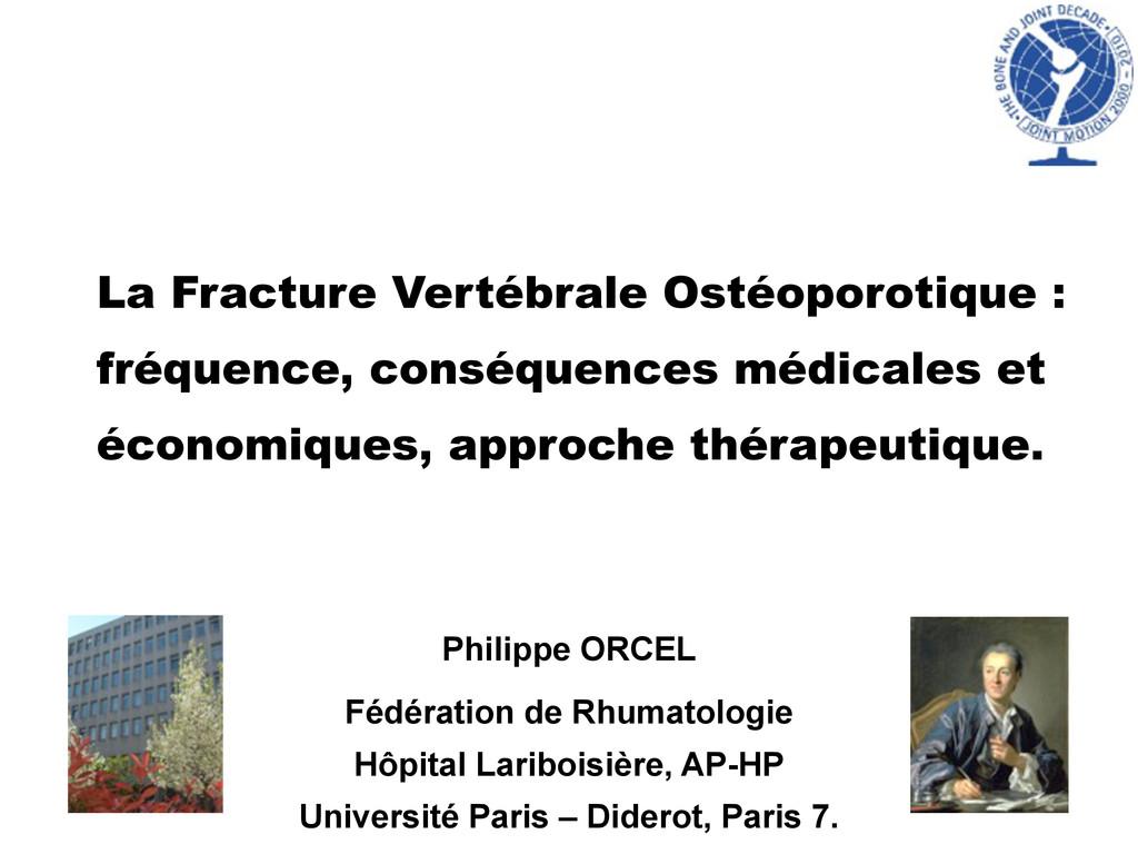 La Fracture Vertébrale Ostéoporotique : fréquen...