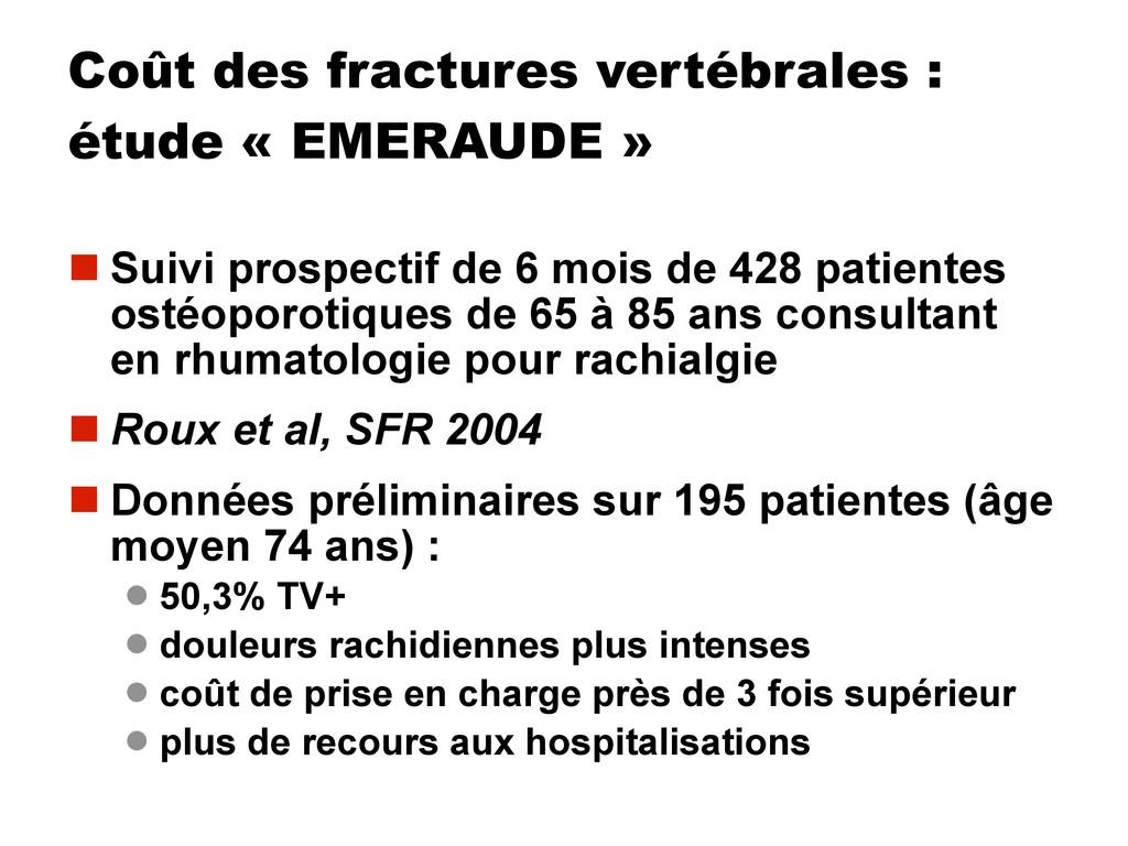 Coût des fractures vertébrales : étude « EMERAU...