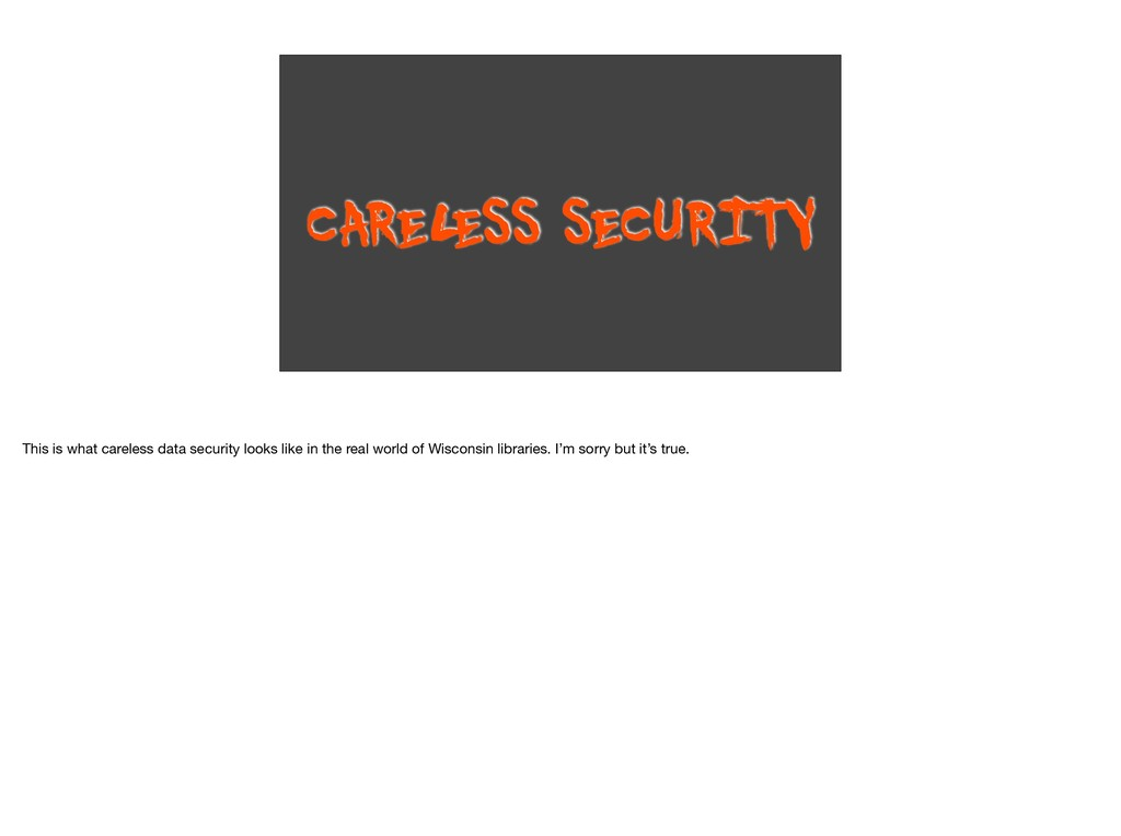 CAREL ESS SECURITY This is what careless data s...