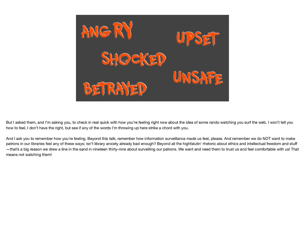 ANGRY BE T RAYED UPSE T UNSAFE SHOCKED But I as...