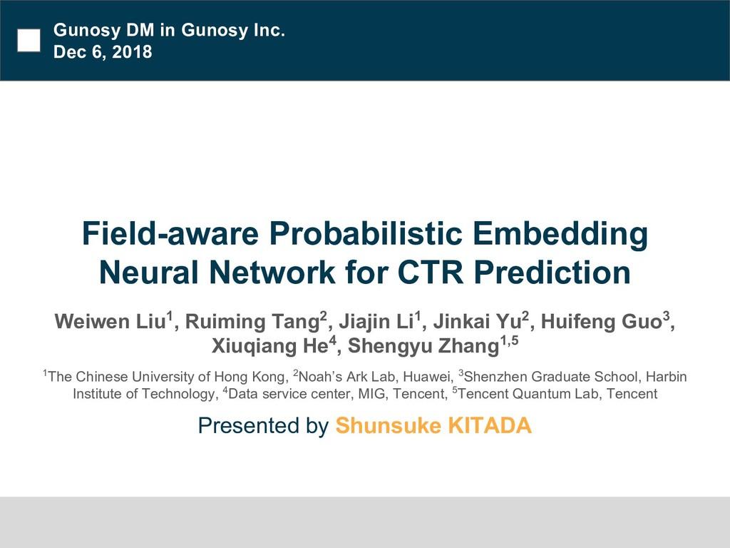 Field-aware Probabilistic Embedding Neural Netw...