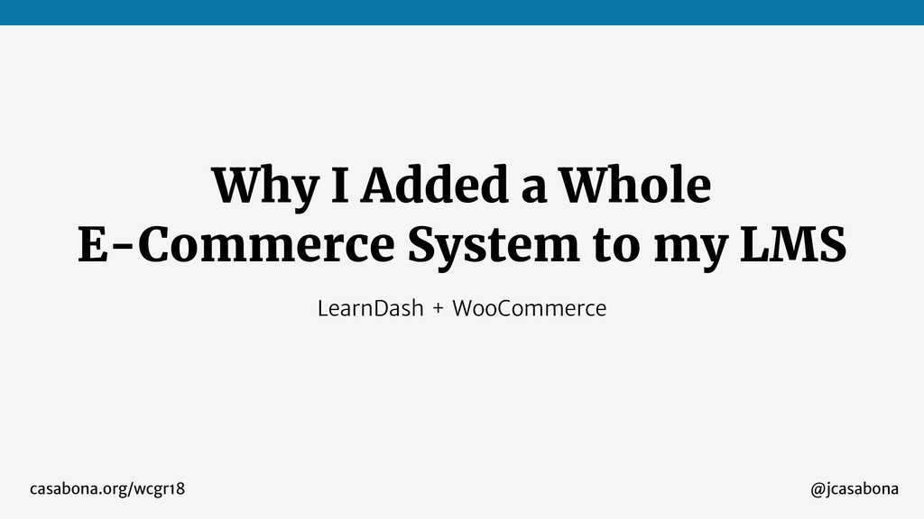 @jcasabona Why I Added a Whole E-Commerce Syste...